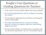knight s core questions or guiding questions for teachers