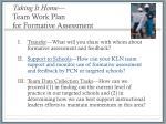 taking it home team work plan for formative assessment