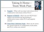 taking it home team work plan