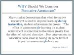 why should we consider formative assessment