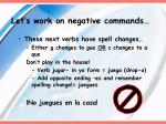 let s work on negative commands3