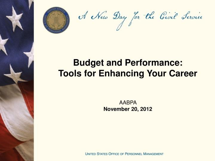budget and performance tools for enhancing your career aabpa november 20 2012 n.