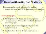 good arithmetic bad statistics