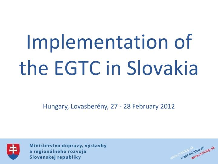 implementation of the egtc in slovakia n.