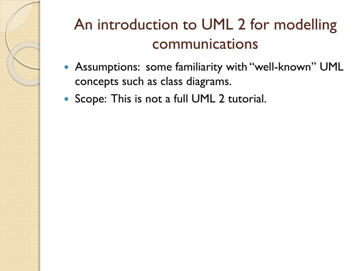 an introduction to uml 2 for modelling communications n.