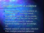 possible sources of evidence