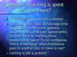 question how long is spent on a document