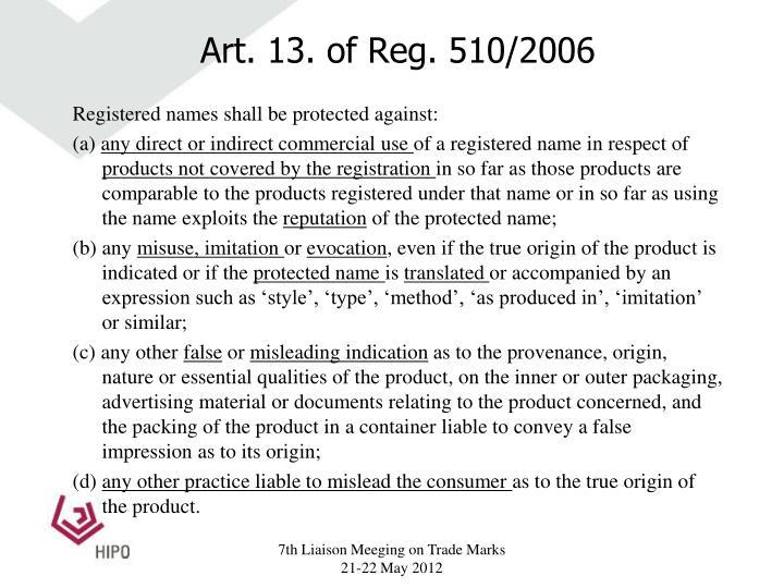Art. 13. of Reg. 510/2006