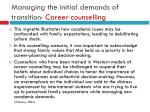 managing the initial demands of transition c areer counselling