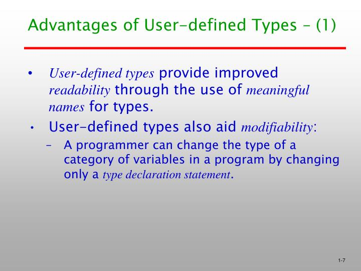 Advantages of User-defined Types – (1)