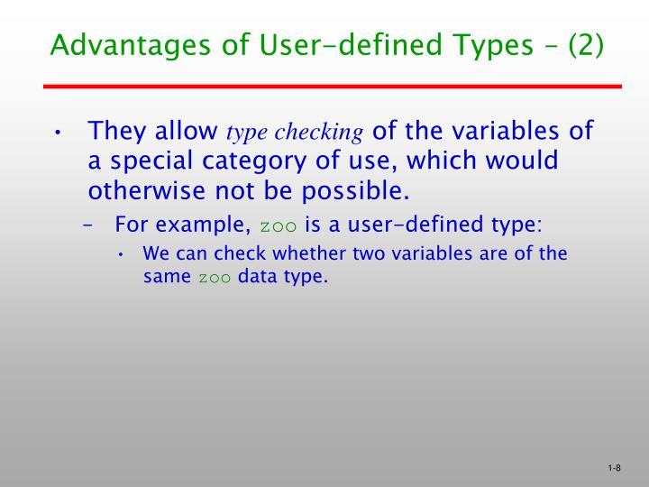 Advantages of User-defined Types – (2)