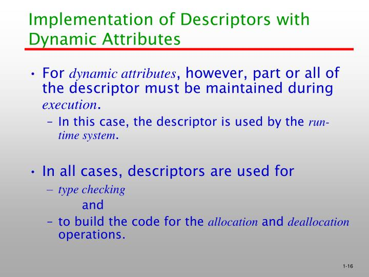 Implementation of Descriptors with Dynamic Attributes