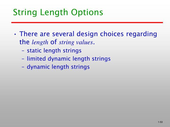 String Length Options
