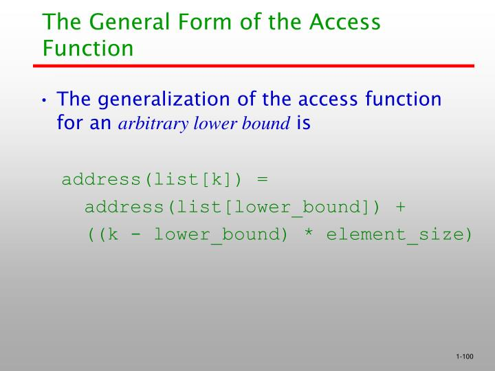 The General Form of the Access Function