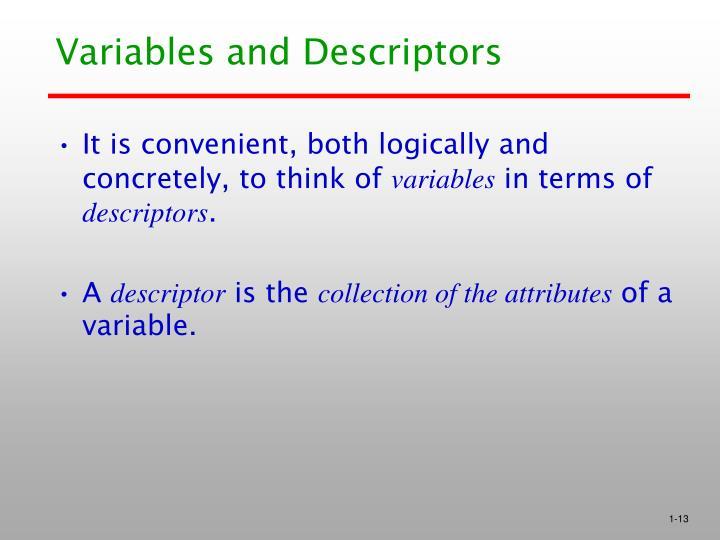 Variables and Descriptors