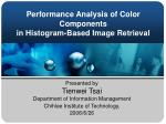 performance analysis of color components in histogram based image retrieval