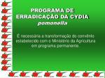 programa de erradica o da cydia pomonella