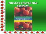 projeto frutas nas escolas