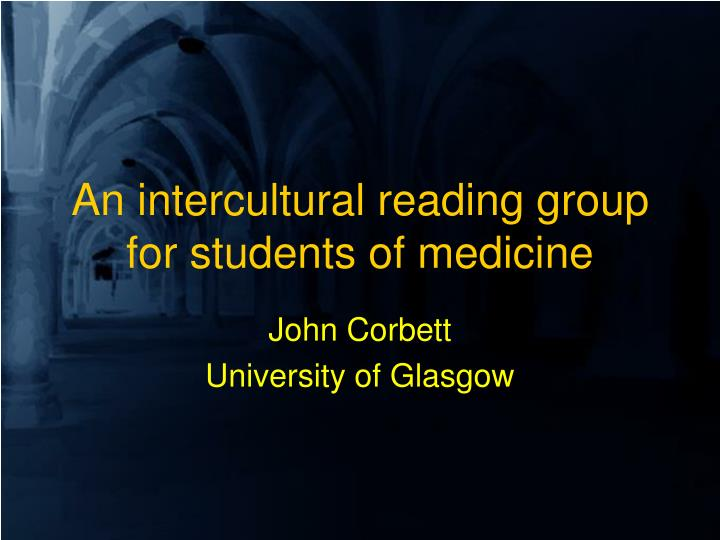 an intercultural reading group for students of medicine n.