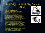 the origin of music by dannie abse1