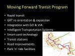 moving forward transit program