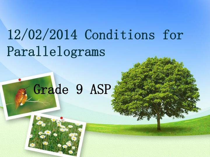 12 02 2014 conditions for parallelograms n.