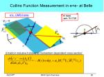 collins function measurement in e e at belle