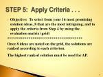 step 5 apply criteria