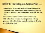 step 6 develop an action plan