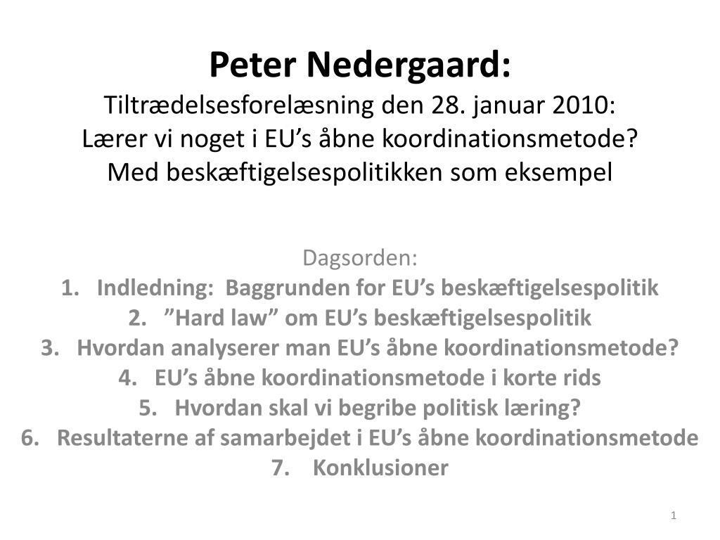 Extreme PPT - Dagsorden: Indledning: Baggrunden for EU's TP74