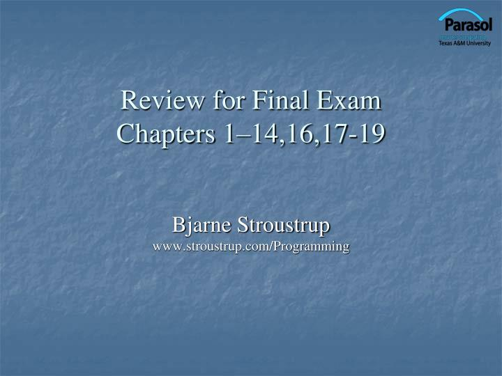 review for final exam chapters 1 14 16 17 19 n.