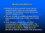 resins and adhesives