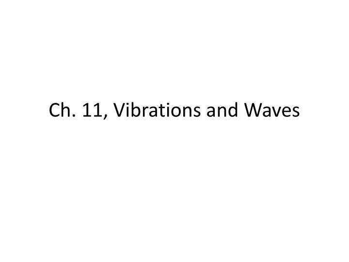 ch 11 vibrations and waves n.