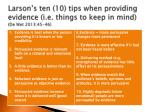 larson s ten 10 tips when providing evidence i e things to keep in mind de wet 2013 45 46