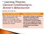 learning theories classical conditioning vs skinner s behaviourism de wet 2013 60 61
