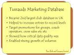 tussauds marketing database