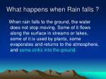 what happens when rain falls