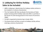 3 lobbying for airline holiday sales to be included