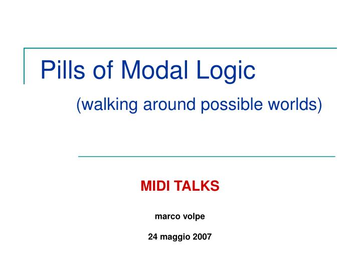 pills of modal logic walking around possible worlds n.