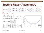 testing flavor asymmetry