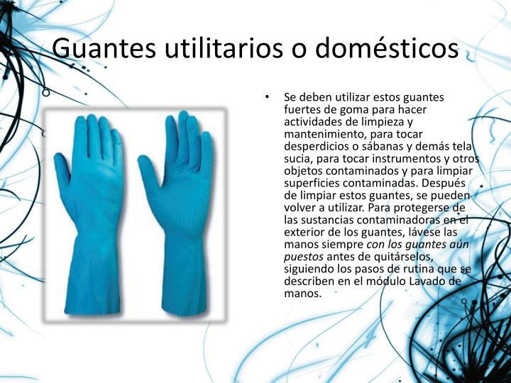 Guantes utilitarios o domésticos