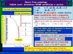 basics from cosmology hubble const determines wimp annihilation x section