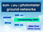 sun sky photometer ground networks