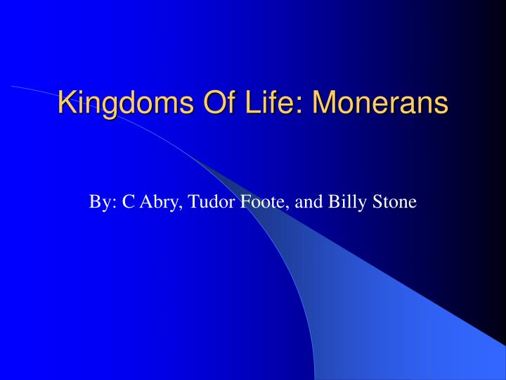 kingdoms of life monerans n.