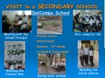 visit to a secondary school