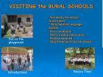 visiting the rural schools