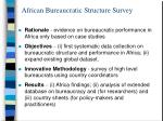 african bureaucratic structure survey
