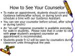 how to see your counselor