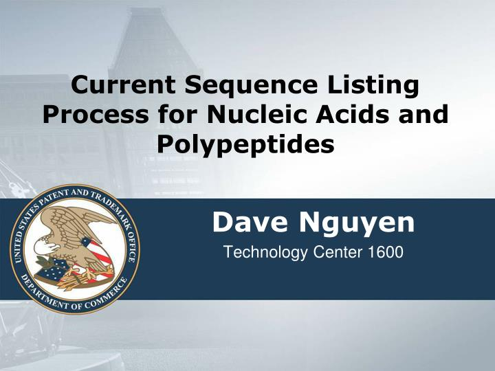 current sequence listing process for nucleic acids and polypeptides n.