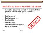 measures to ensure high levels of quality